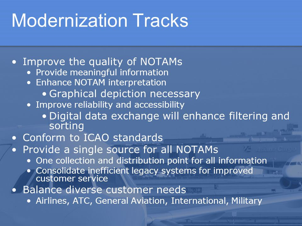 Modernization Tracks Improve the quality of NOTAMs