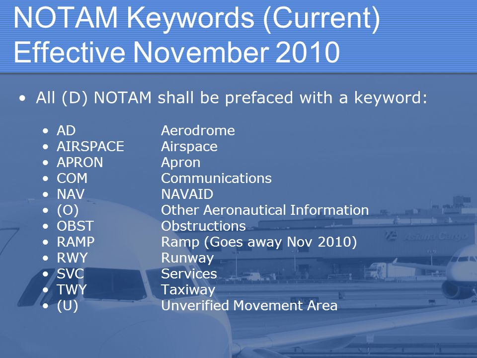 NOTAM Keywords (Current) Effective November 2010