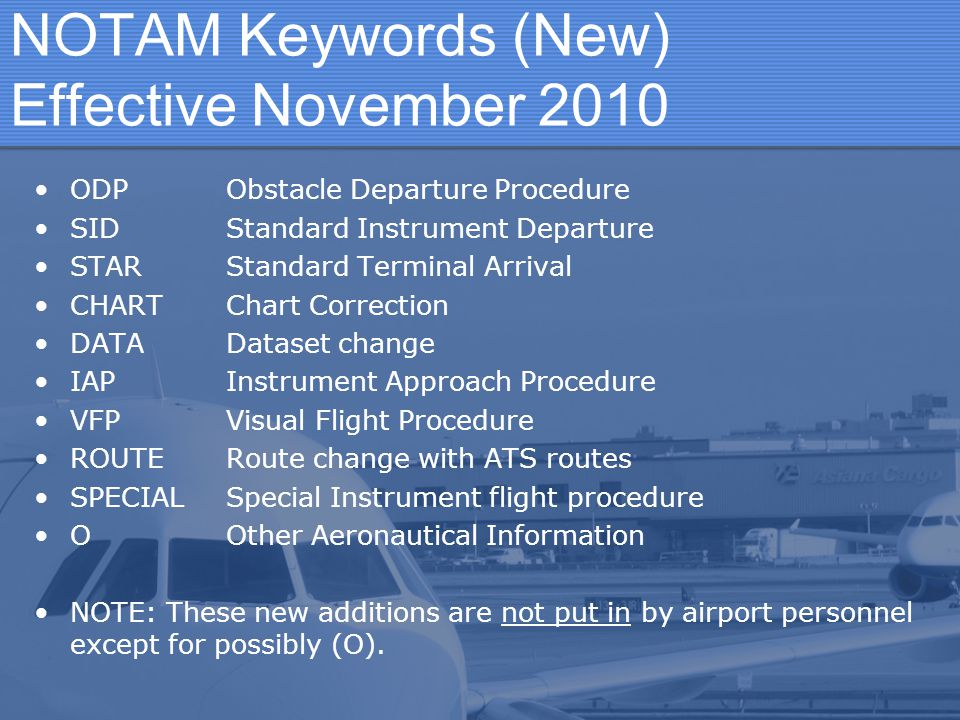 NOTAM Keywords (New) Effective November 2010