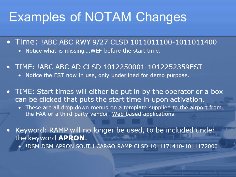 Examples of NOTAM Changes