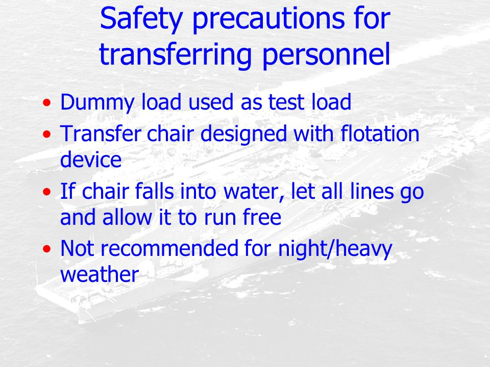 Safety precautions for transferring personnel
