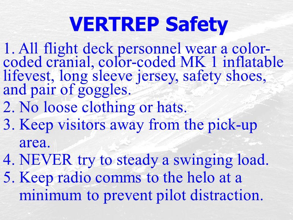 VERTREP Safety