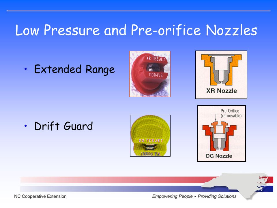 Low Pressure and Pre-orifice Nozzles