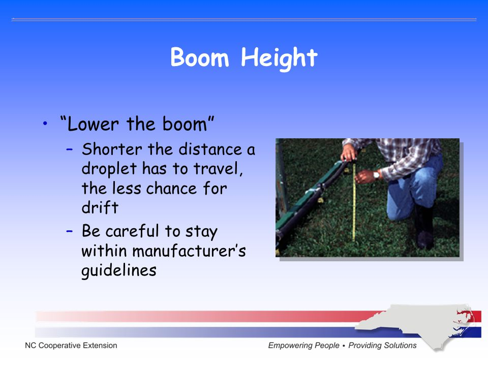 Boom Height Lower the boom