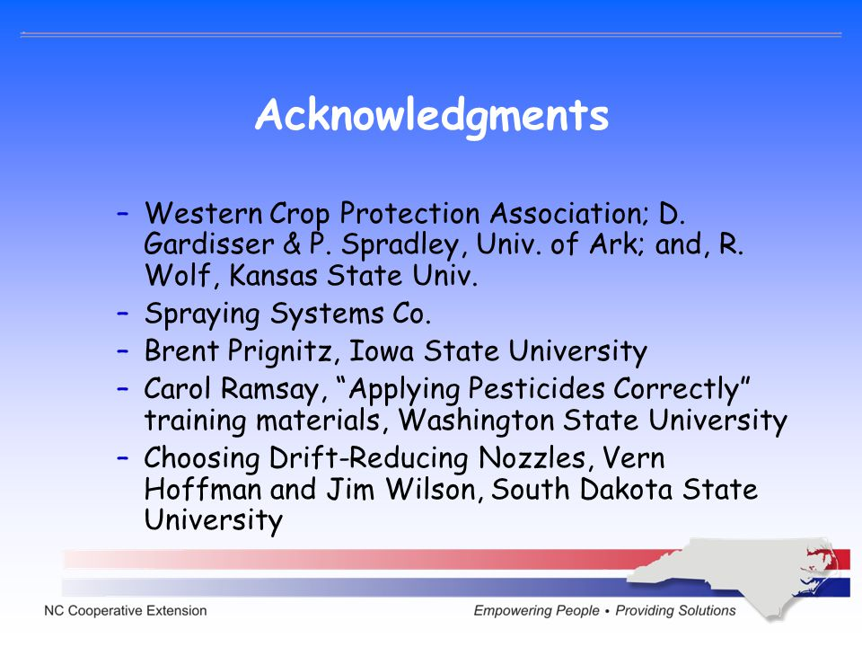 Acknowledgments Western Crop Protection Association; D. Gardisser & P. Spradley, Univ. of Ark; and, R. Wolf, Kansas State Univ.