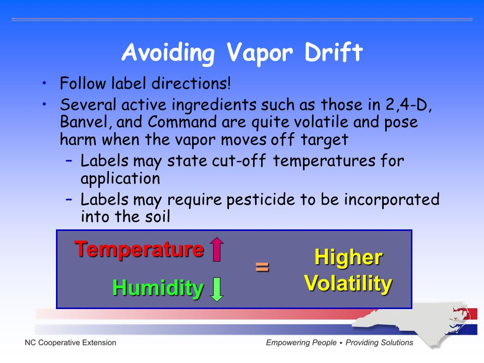 Avoiding Vapor Drift = Temperature Higher Humidity Volatility