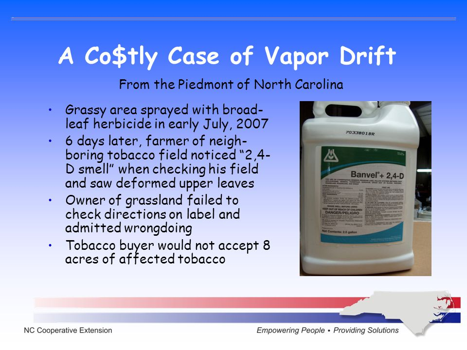 A Co$tly Case of Vapor Drift
