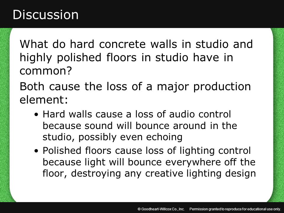 Discussion What do hard concrete walls in studio and highly polished floors in studio have in common