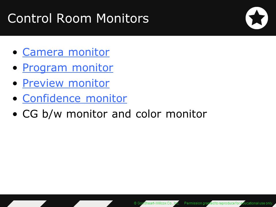 Control Room Monitors Camera monitor Program monitor Preview monitor