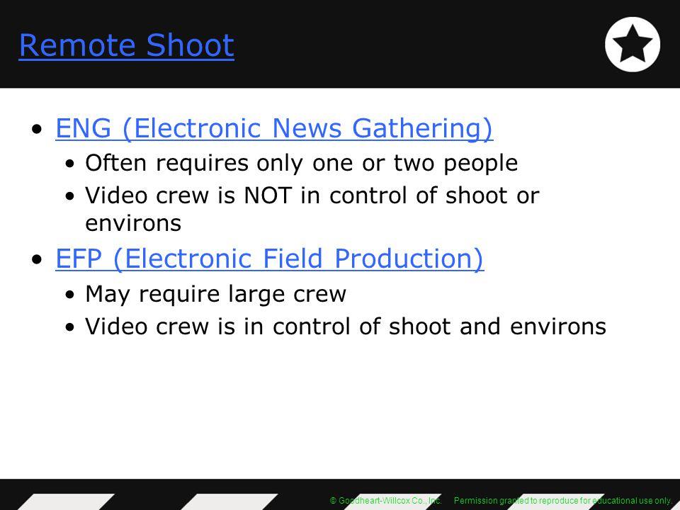 Remote Shoot ENG (Electronic News Gathering)