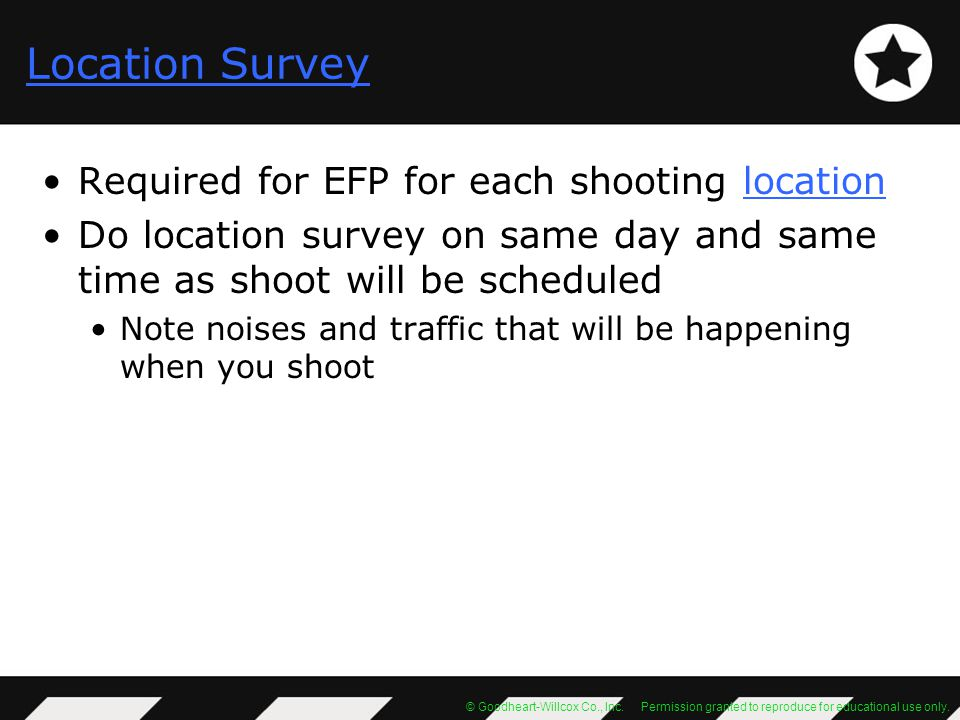 Location Survey Required for EFP for each shooting location
