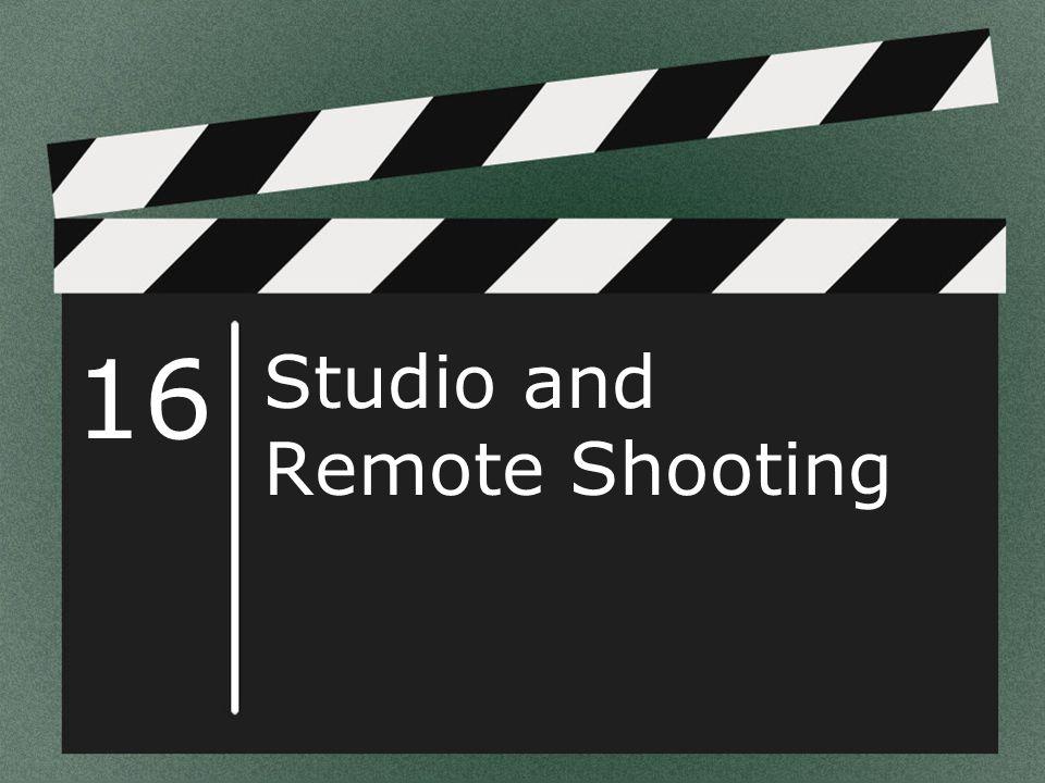 Studio and Remote Shooting