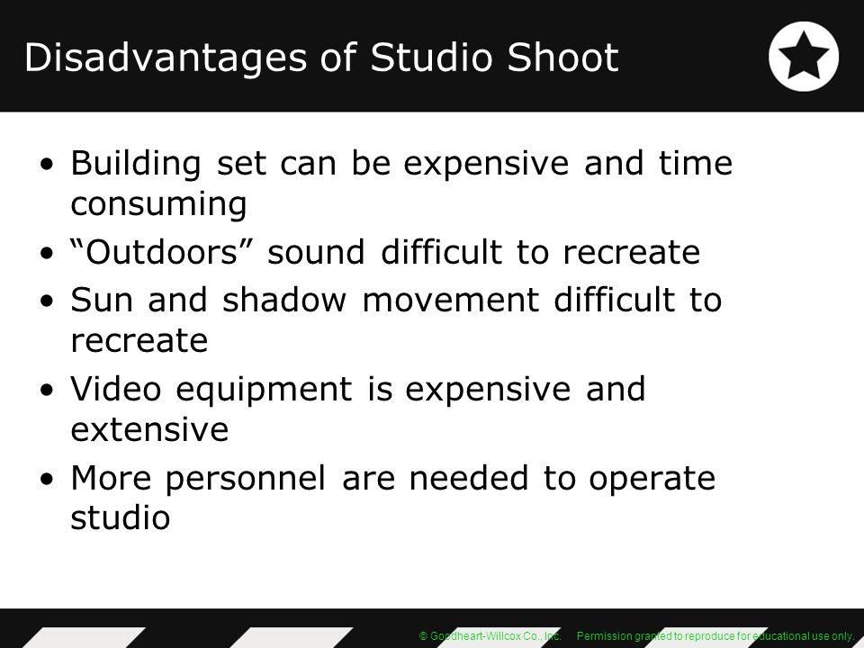 Disadvantages of Studio Shoot