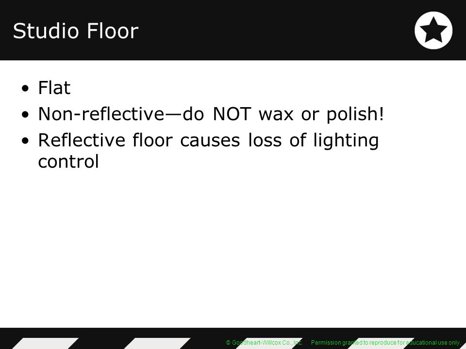 Studio Floor Flat Non-reflective—do NOT wax or polish!