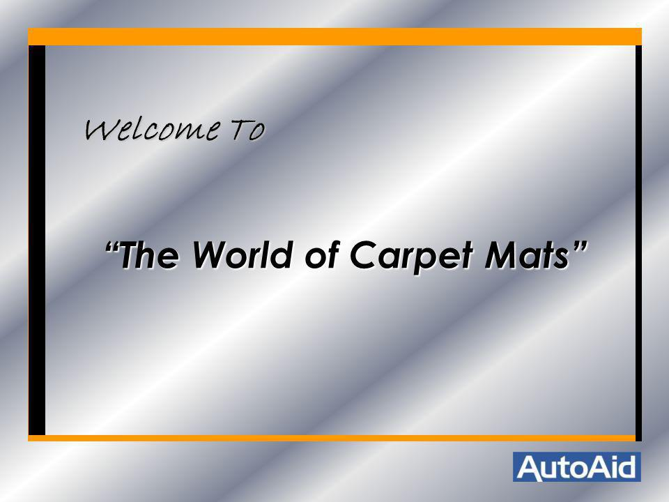 Welcome To The World of Carpet Mats