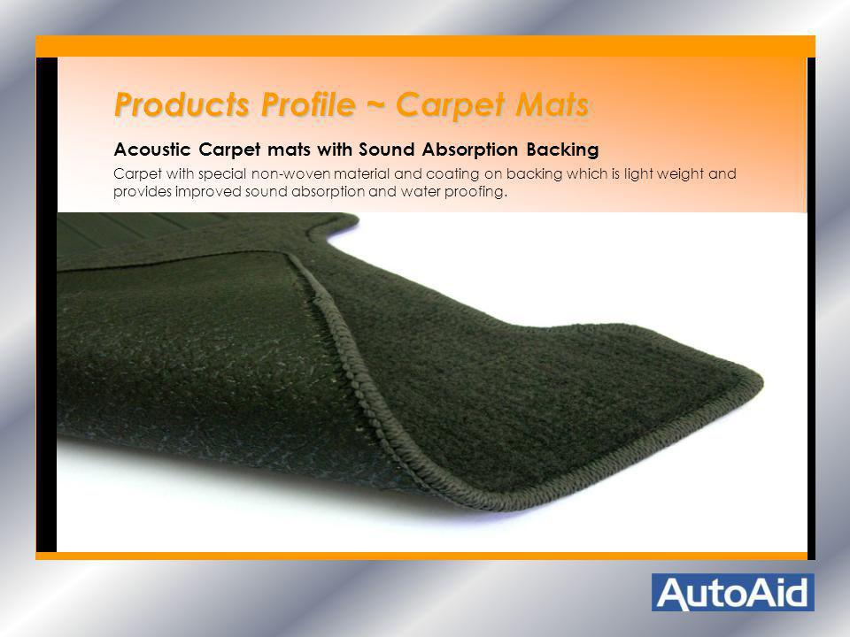 Products Profile ~ Carpet Mats