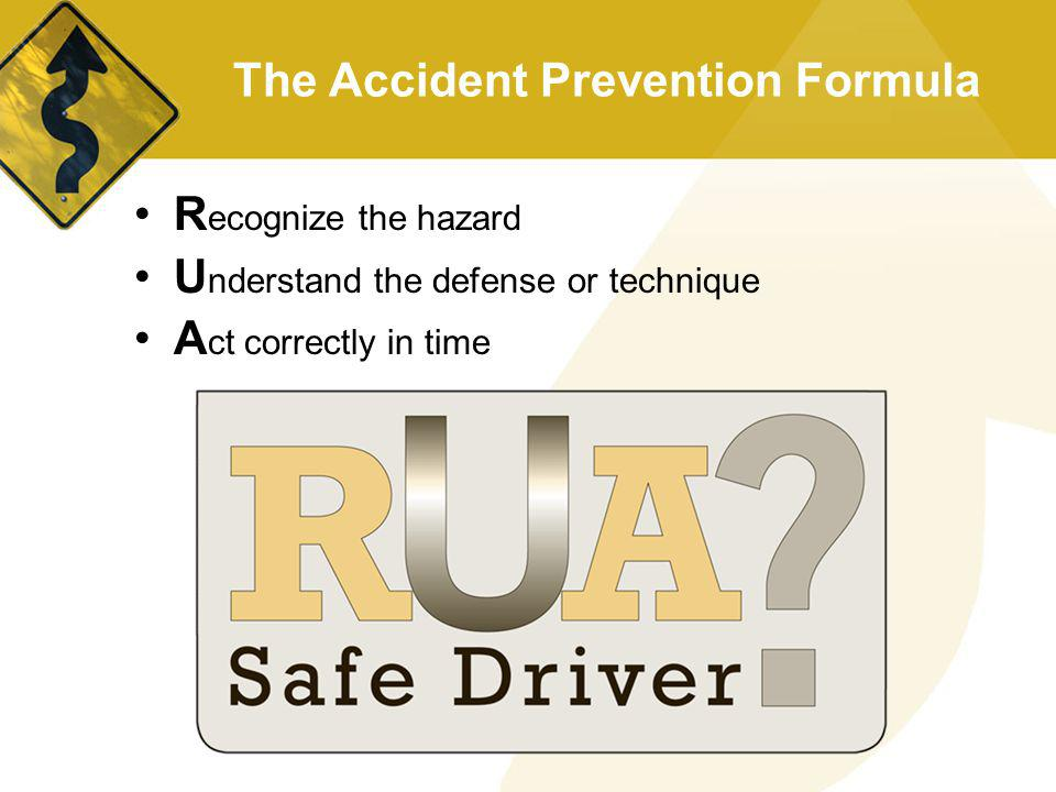 The Accident Prevention Formula