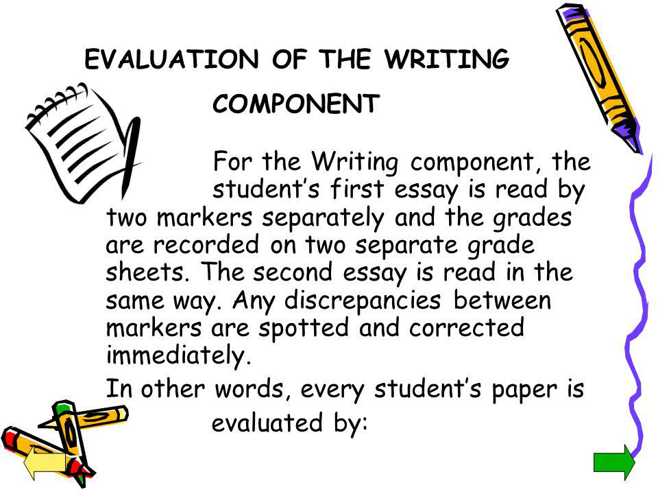 EVALUATION OF THE WRITING COMPONENT