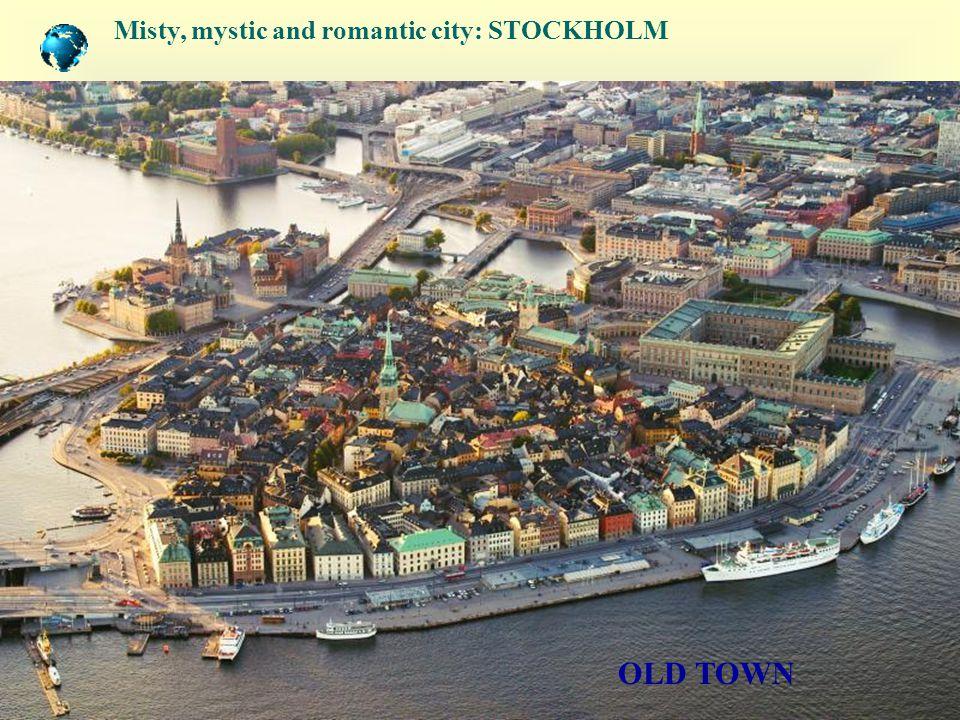 Misty, mystic and romantic city: STOCKHOLM