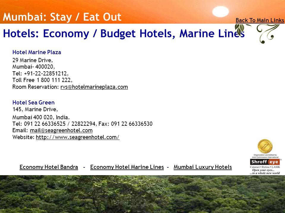 Hotels: Economy / Budget Hotels, Marine Lines