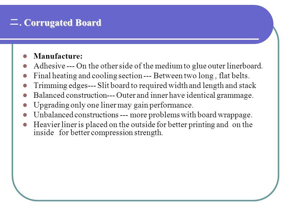 二. Corrugated Board Manufacture: