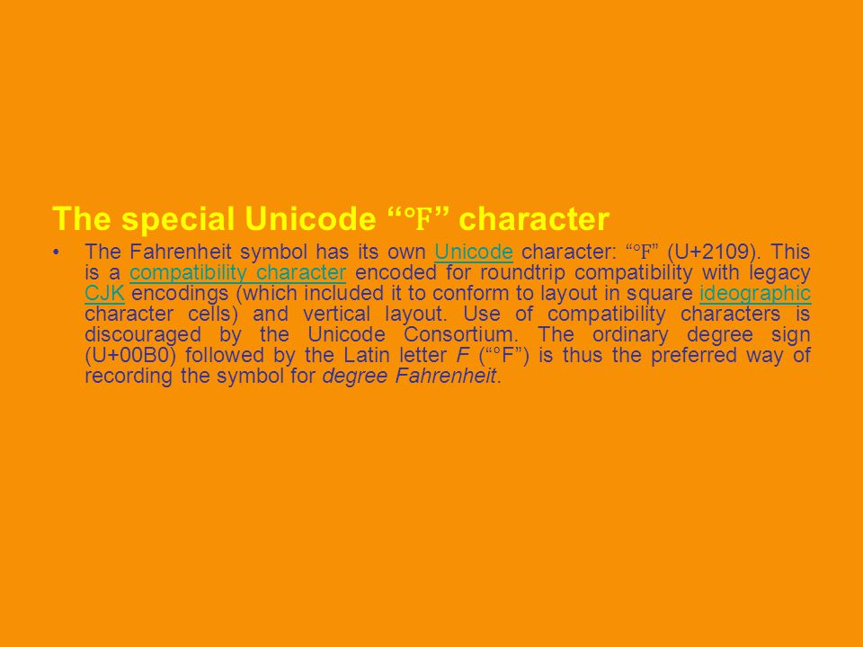 The special Unicode ℉ character