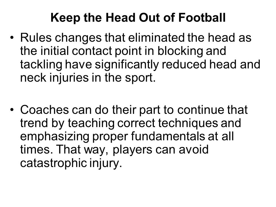 Keep the Head Out of Football