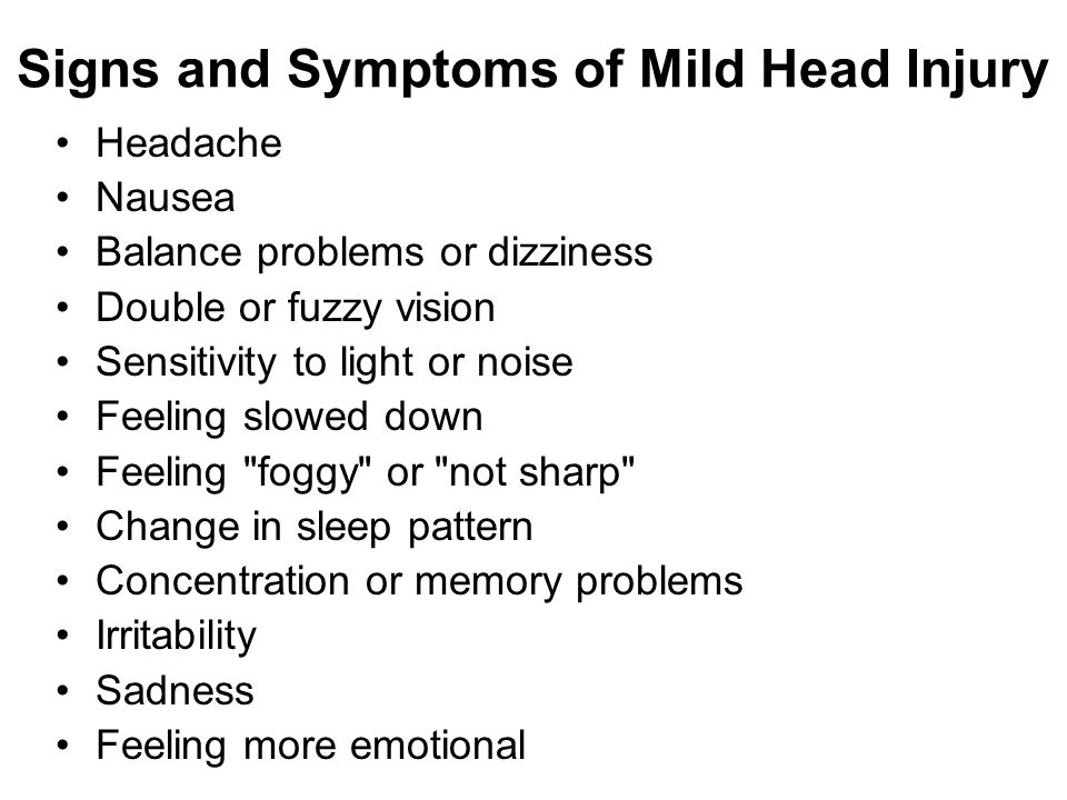Signs and Symptoms of Mild Head Injury