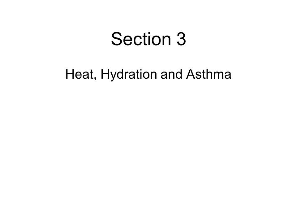 Heat, Hydration and Asthma