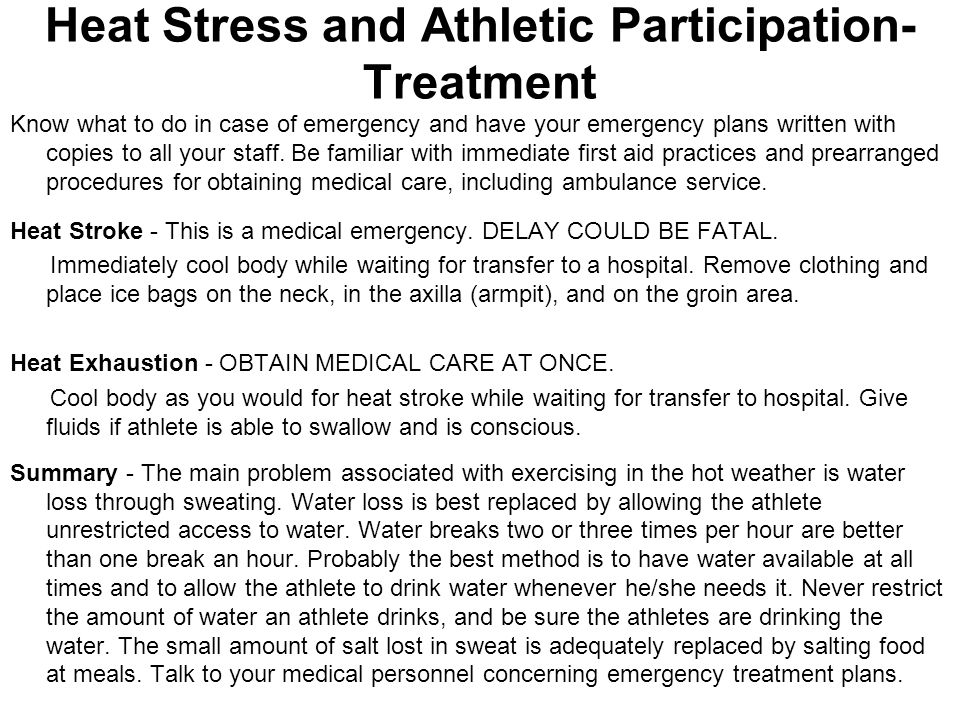 Heat Stress and Athletic Participation-Treatment