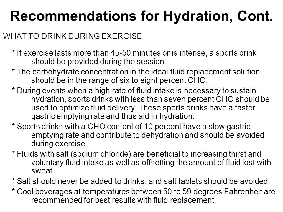 Recommendations for Hydration, Cont.