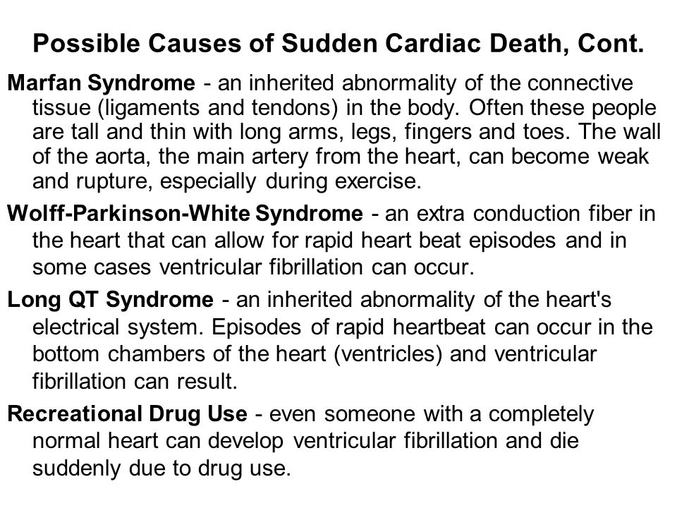 Possible Causes of Sudden Cardiac Death, Cont.