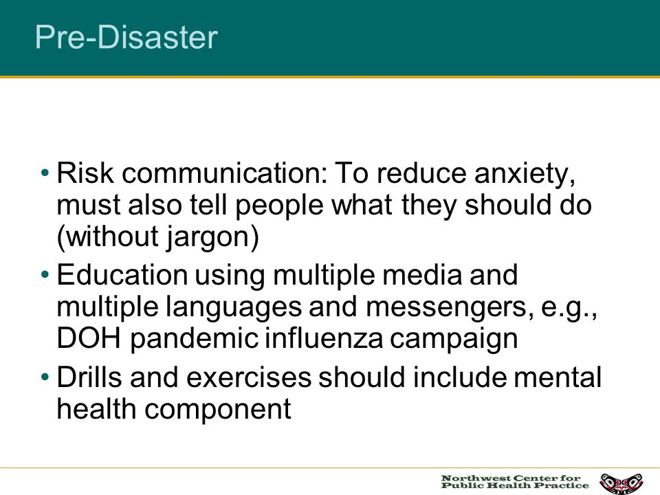 Pre-Disaster Risk communication: To reduce anxiety, must also tell people what they should do (without jargon)