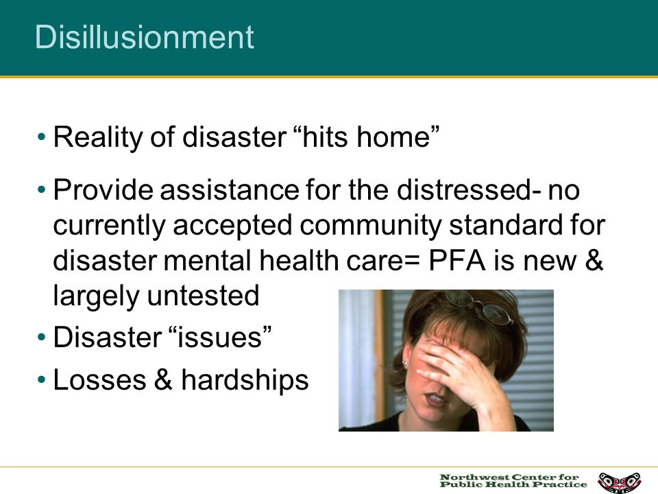 Disillusionment Reality of disaster hits home