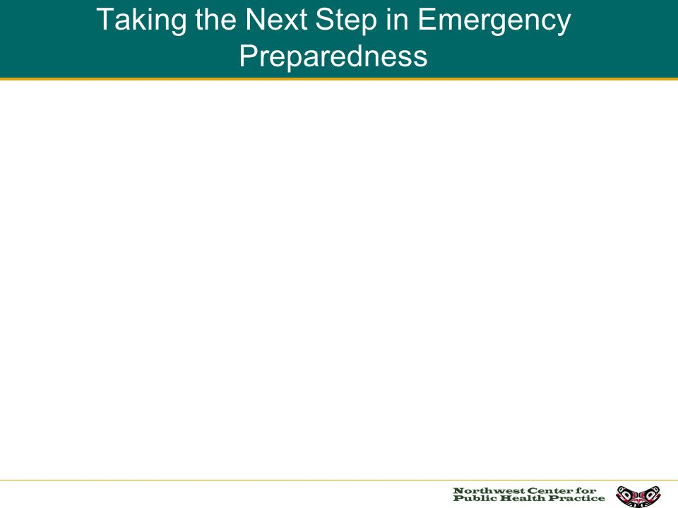 Taking the Next Step in Emergency Preparedness