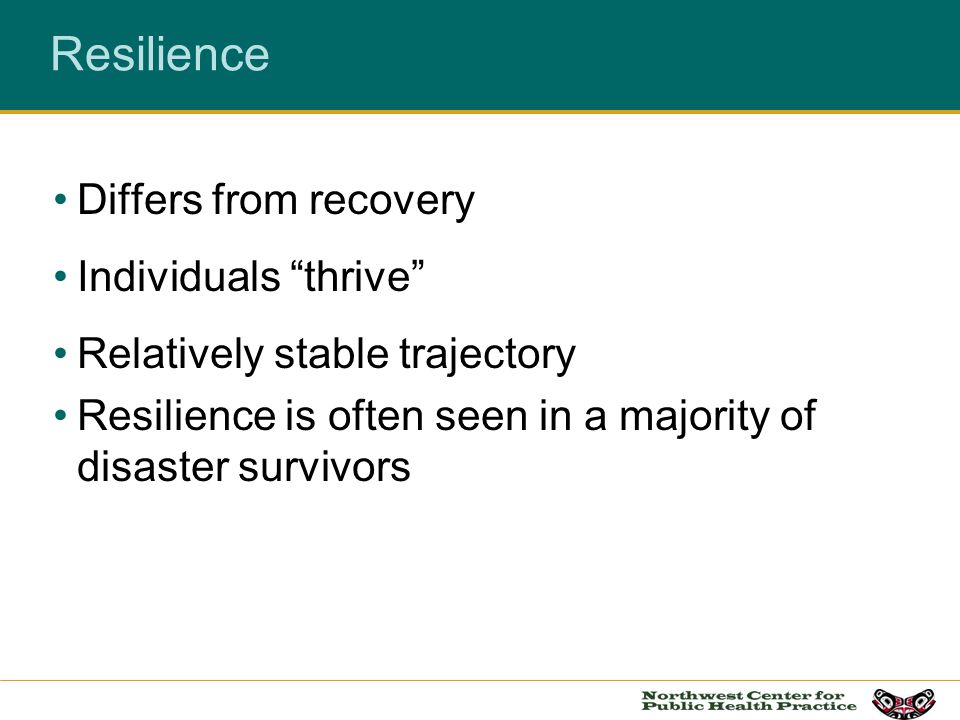 Resilience Differs from recovery Individuals thrive