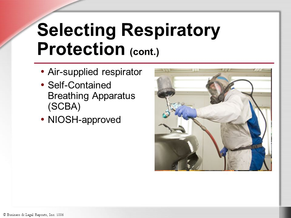 Selecting Respiratory Protection (cont.)