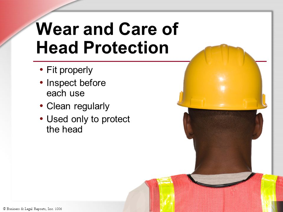 Wear and Care of Head Protection