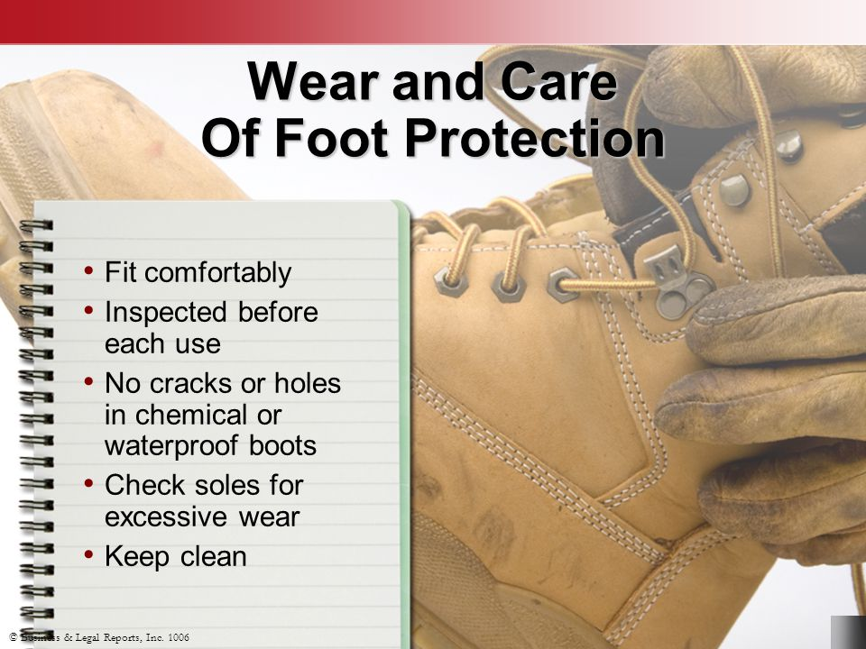 Wear and Care Of Foot Protection