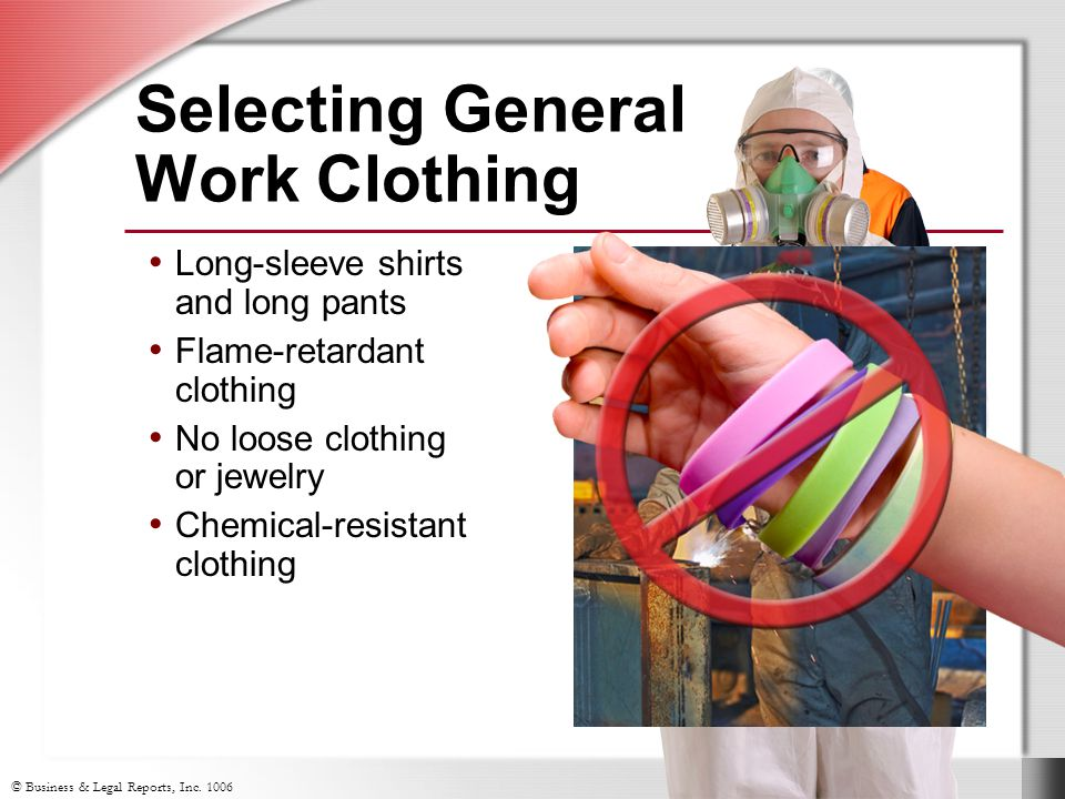 Selecting General Work Clothing