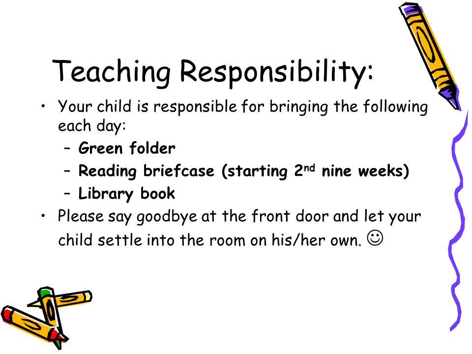 Teaching Responsibility: