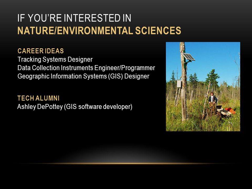 If you're Interested in Nature/Environmental Sciences