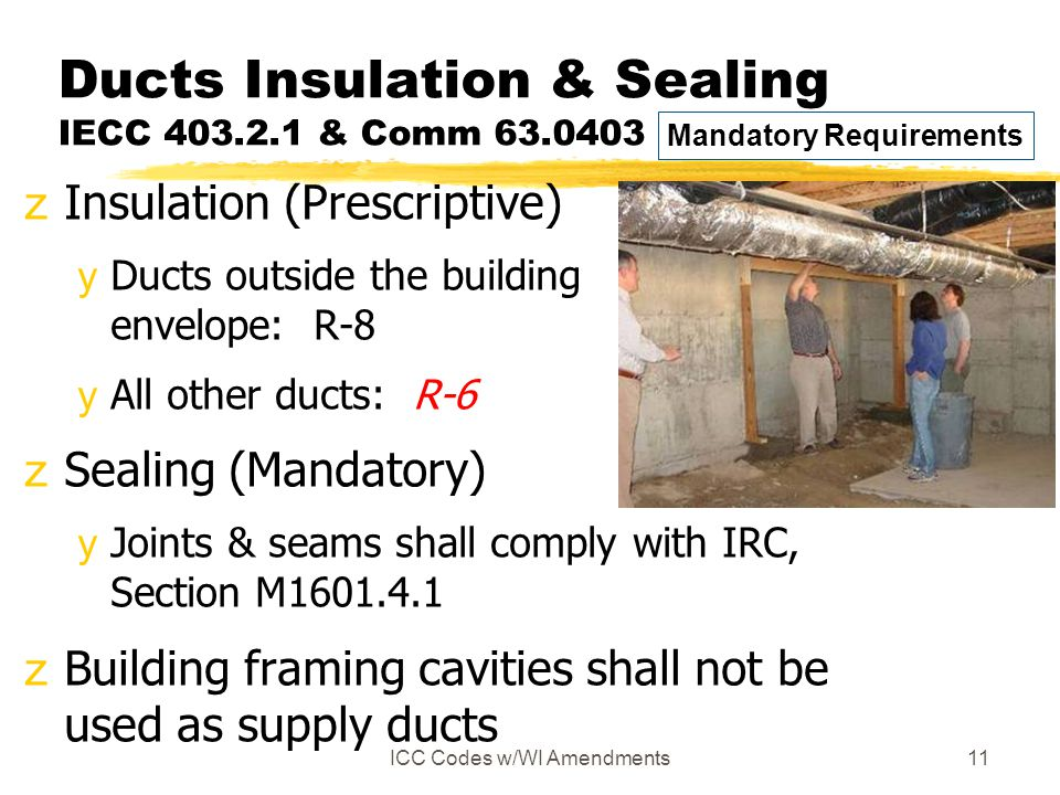 Ducts Insulation & Sealing IECC 403.2.1 & Comm 63.0403