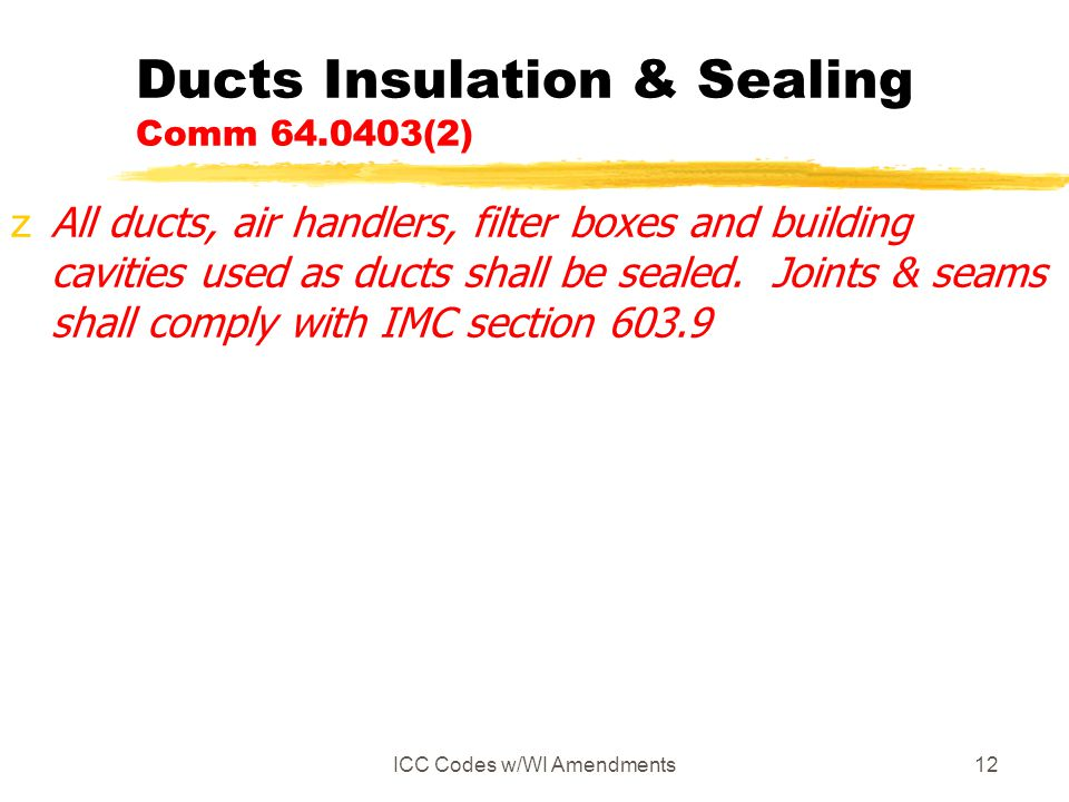 Ducts Insulation & Sealing Comm 64.0403(2)