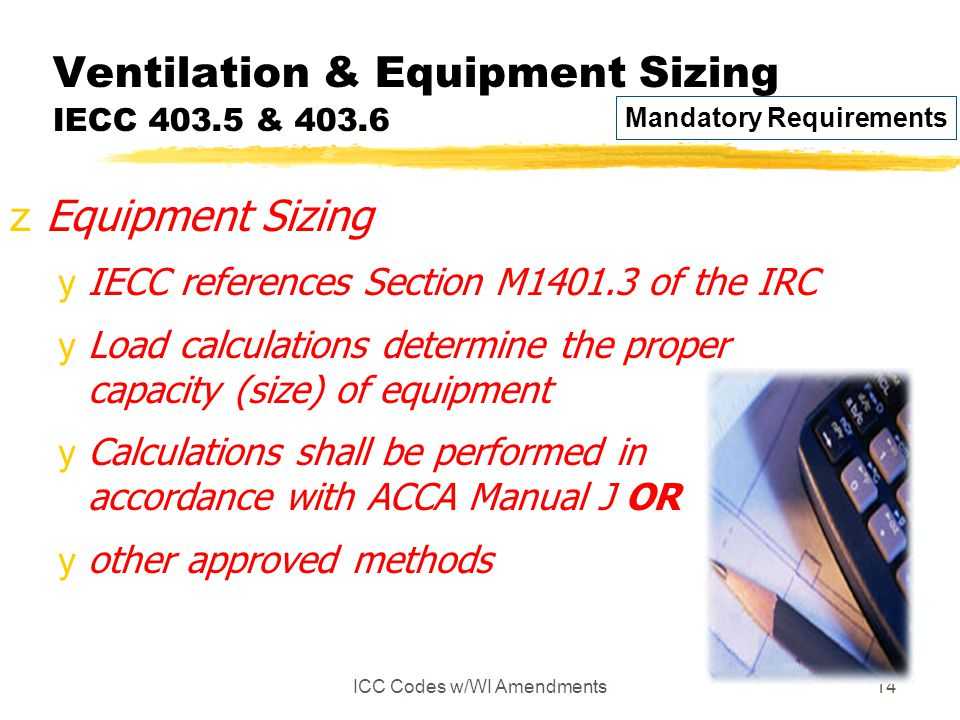 Ventilation & Equipment Sizing IECC 403.5 & 403.6