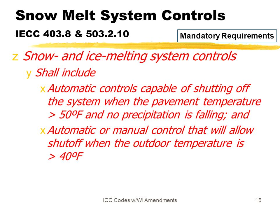 Snow Melt System Controls IECC 403.8 & 503.2.10