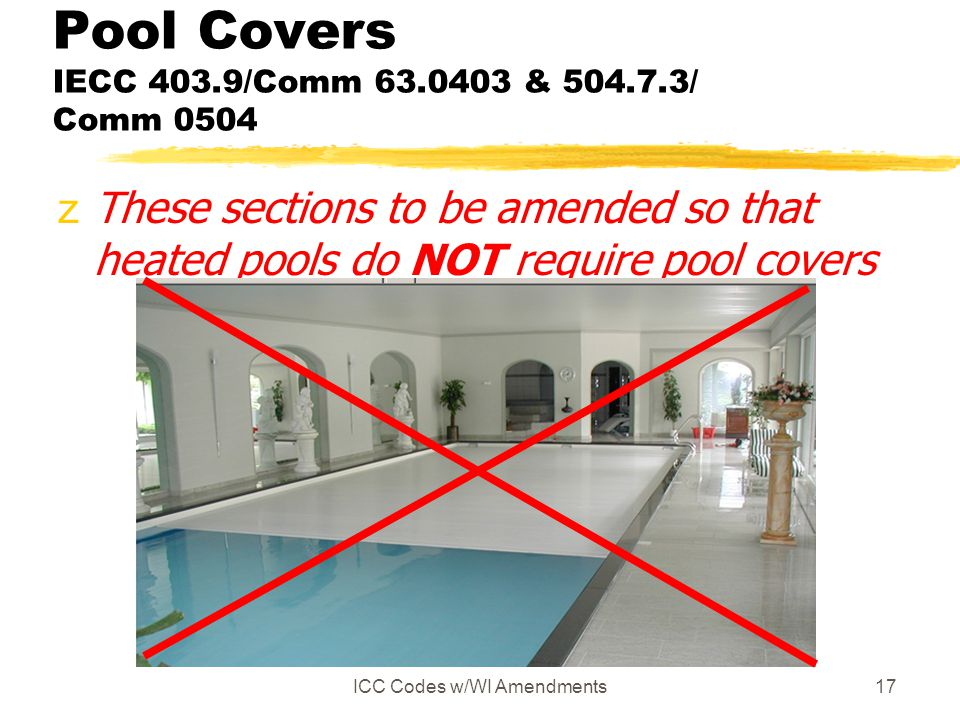 Pool Covers IECC 403.9/Comm 63.0403 & 504.7.3/ Comm 0504