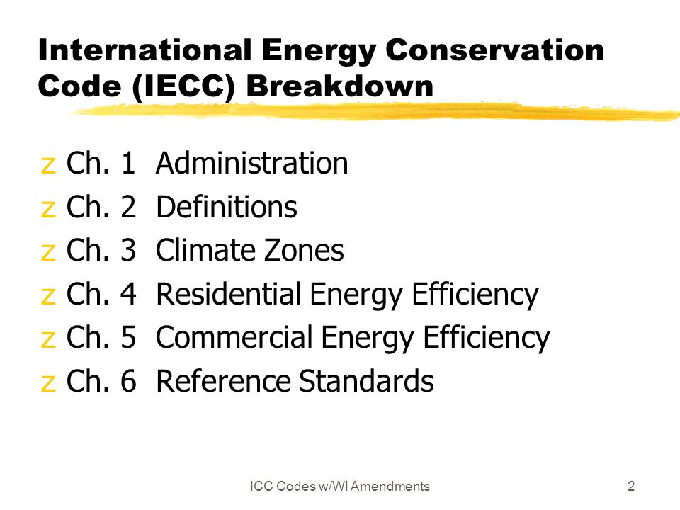 International Energy Conservation Code (IECC) Breakdown