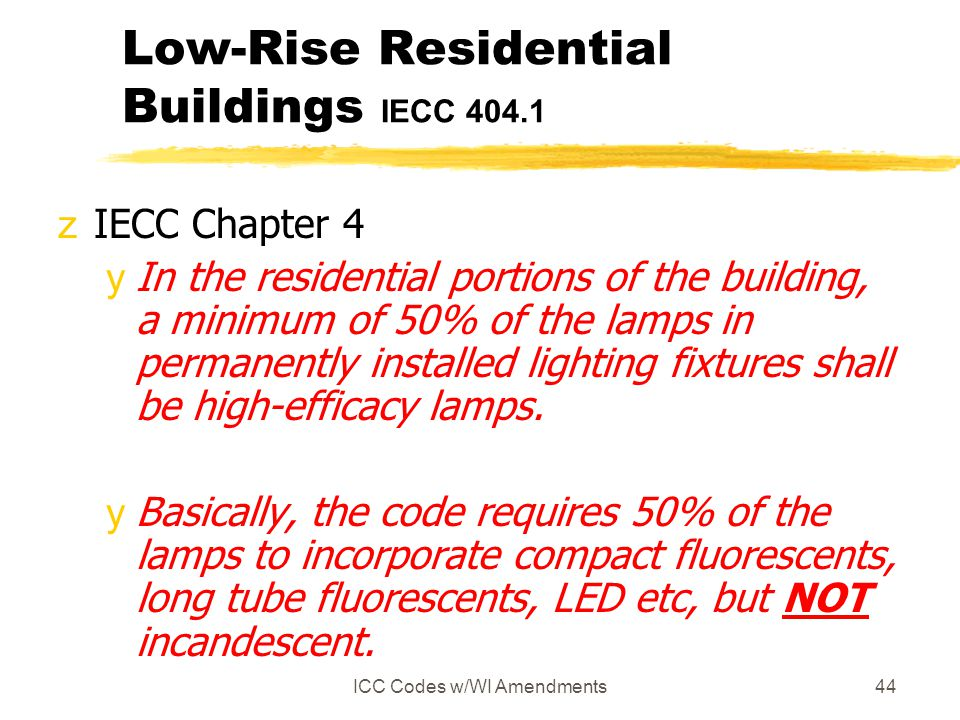 Low-Rise Residential Buildings IECC 404.1