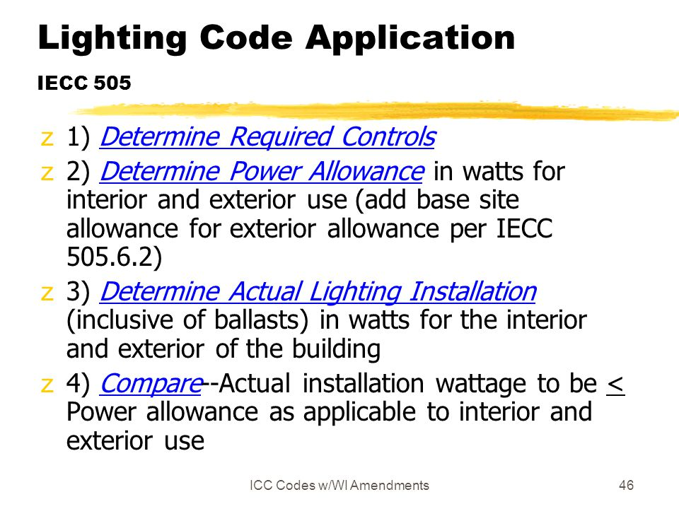 Lighting Code Application IECC 505